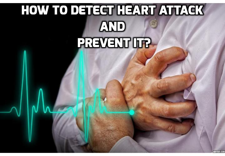 How to Detect Heart Attack and Prevent It? One of the problems with heart health is that once the problem appears, it takes a great deal of effort to reverse it. Sometimes undergoing surgery or taking dangerous medications for a while are the only options at that point. But how about if you could detect heart attack risk 10 – 20 years before any obvious symptoms appear? This would give you plenty of time to make minor, positive changes to prevent the big bang.