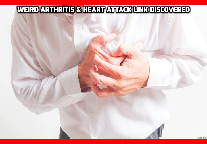 What Did Research Say on This Weird Arthritis Heart Attack Link? Weird Arthritis Heart Attack Link Discovered - The Journal Annals of the Rheumatic Diseases recently revealed a shocking study linking arthritis and cardiovascular diseases. It looks like there is the same underlying cause for both diseases. So if you're suffering from arthritis and also have high cholesterol or high blood pressure, the chances are it's directly linked.