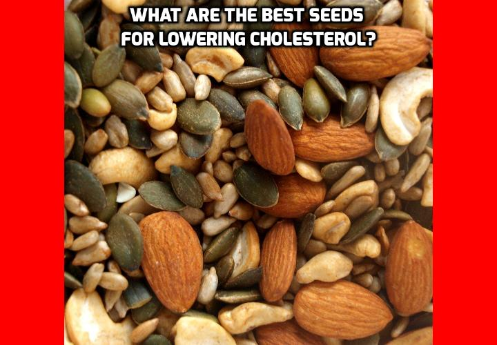 What are the Best Seeds for Lowering Cholesterol? Seeds are some of the most powerful foods you can consume. The list of their health benefits is endless. One of these benefits is lowering cholesterol. In today's post, I'll list 6 of the best seeds for lowering cholesterol level.
