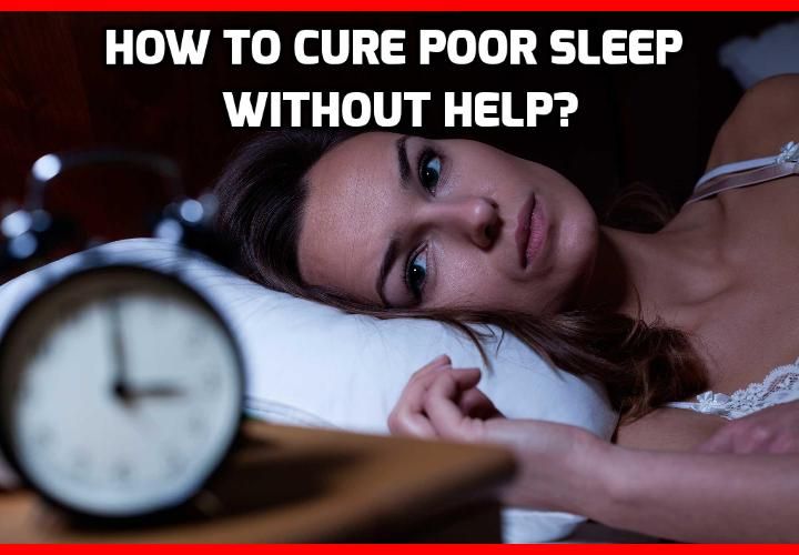 What is the Best Way to Cure Poor Sleep without Help? If you want to cure poor sleep, forget about sleeping pills, teas, herbs, light devices, sound machines… and who knows what other gimmicks there are out there to sleep better. Read on to find out more.