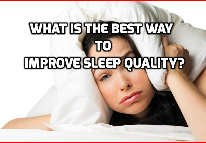 What is the Best Way to Improve Sleep Quality? If you've been having trouble sleeping for a long time and want to improve sleep quality, you've probably tried all kind of tricks, pills and other gimmicks to fix this problem. Read on here to find out more about this Cure Insomnia and Stop Snoring Program that can help you to get good sleep every night.