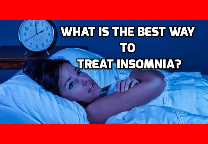 What is the Best Way to Treat Insomnia Without Pills? Treat insomnia without pills by regulating this nuisance - It causes insomnia if it is not under your control, but whether it is under your control is under your control. Confused yet? It is quite simple, and many studies support it. In September 2015, a group of researchers published an article in the British Journal of Health Psychology that demonstrated a connection between people's ability to control their emotions and their ability to sleep.