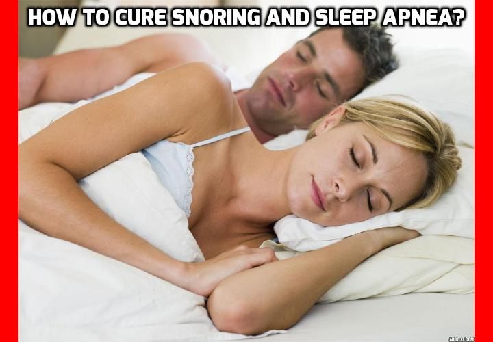 What is the Best Way to Cure Snoring and Sleep Apnea? Cure Snoring and Sleep Apnea - Simple Snoring and Sleep Apnea Trick Beats Medical Devices - The Pharmaceuticals have only two medical devices that have been proven effective for snoring and sleep apnea: CPAP masks and oral appliance. They're both quite expensive and most people find them so uncomfortable, they soon stop using them. But a new study published in the journal Sleep and Breathing proves a simple, free trick as effective as at least one of those devices