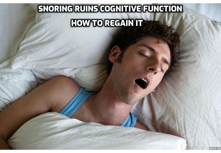 What is the Best Way to Stop Snoring Immediately? Stop Snoring Immediately - Snoring Ruins Cognitive Function – How to Regain It. Snoring is one of the greatest indicators of sleep apnea, and sleep apnea has long been proven to cause cognitive impairment. So, the question is: If you feel like your memory is not as good as it used to be, can you regain it by tackling your snoring and sleep apnea. A new study published in the Journal of the American Geriatrics Society has a promising answer to this, but it has to be done in a specific way or your cognitive function may rapidly worsen.