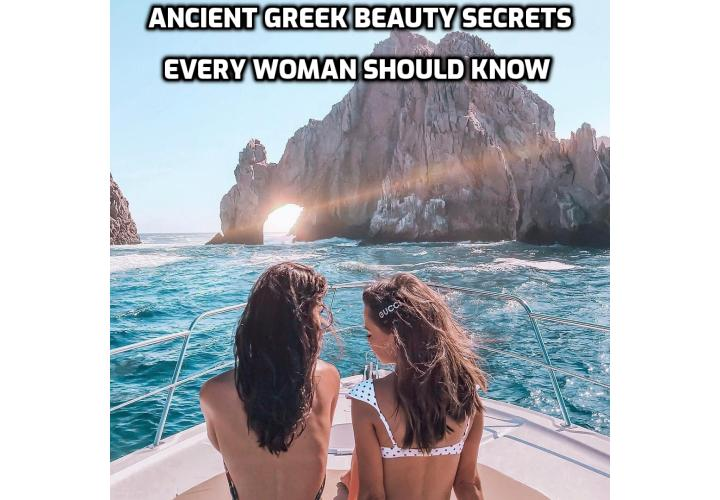The Ancient Greek Beauty Secrets Every Woman Should Know - If you are looking for a natural approach to skin care, take a look at the beauty secrets ancient Greek women used to beautify themselves.