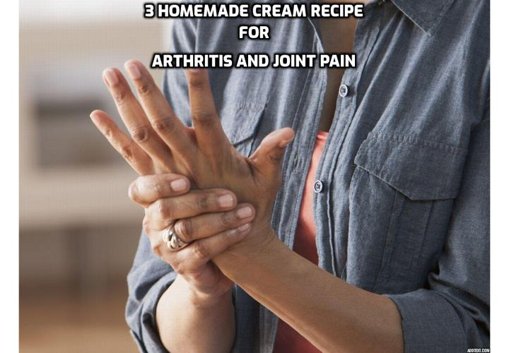 Revealing Here - 3 Homemade Cream Recipes for Arthritis and Joint Pain - Instead of paying for the arthritis cream at the store, try making your own. It offers great peace of mind to know what exactly you are absorbing into your skin, and it's rewarding to make yourself. Here are 3 Homemade Cream Recipes for Arthritis and Joint Pain.