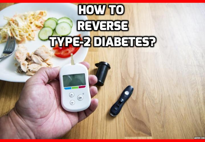 What is the best way to completely reverse type-2 diabetes? Does a Simple Diet Change Completely Reverse Type-2 Diabetes? In a new study published in the Journal BMJ Open Diabetes Research & Care, researchers have found remarkable benefits that affect type-2 diabetes, all stemming from one simple diet change. 90% of study participants drastically improved their type 2 diabetes, while many eliminated the need for medications. Read on to find out more.