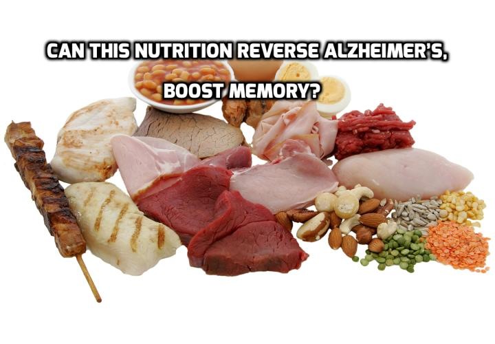 What is the Best Way to Reverse Alzheimer's, Boost Memory? Can This Nutrition Reverse Alzheimer's and Other Dementias? Natural health advocates have praised this nutrition for a long time, but it has fallen on the deaf ears of traditional medical practitioners. But doctors are probably going to wake up soon, as a new study published in the journal Molecular Psychiatry revealed the amazing benefits of this nutrition for Alzheimer's and other types of dementia.