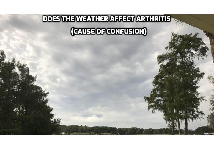 What is the Best Way to Treat Acute Arthritis? Treat Acute Arthritis - Does The Weather Affect Arthritis (cause of confusion). Some people swear that weather makes their arthritis flare up. Others don't seem to be affected at all. And weirdly enough, different kind of weather appears to affect people's arthritis in a different way. So, what does the science say?