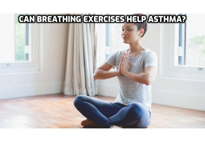 Asthma Breathing Exercises – Can Breathing Exercises Help Asthma?  Asthma Breathing Exercises - Breathing is one of the main problems which with asthmatics have to deal each and every day. They have to cope with that annoying feeling of chocking and of significant lack of air each and every day. Yet, there is one method which can increase the amount of time between asthma attacks and can give asthmatic persons the possibility to breath normally or at least almost normally all day long. This technique is called Buteyko exercise and it involves an alternation of control pause and shallow breathing.