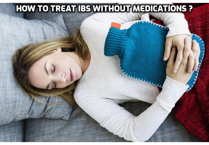 What is the Best Way for Treating IBS Without Medications?  Treating IBS Without Medications - Drugs are seldom the answer to IBS for one simple reason – health professionals do not know the specific source of IBS, so drugs could not be developed to target a specific issue. As a result, the drugs currently used are ineffective. A much better solution is treating IBS with a natural holistic approach because everything in the body is related.
