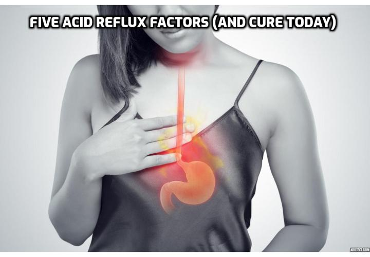 Eliminate Acid Reflux in 5 Minutes – How Do You Stop Acid Reflux Naturally?  Acid reflux is nothing to take lightly. A healthy mouth is critical to a long and healthy life. If you suffer from acid reflux disease (GERD), check out this simple home remedy (you probably have all the ingredients already) that eliminates acid reflux in 5 minutes…