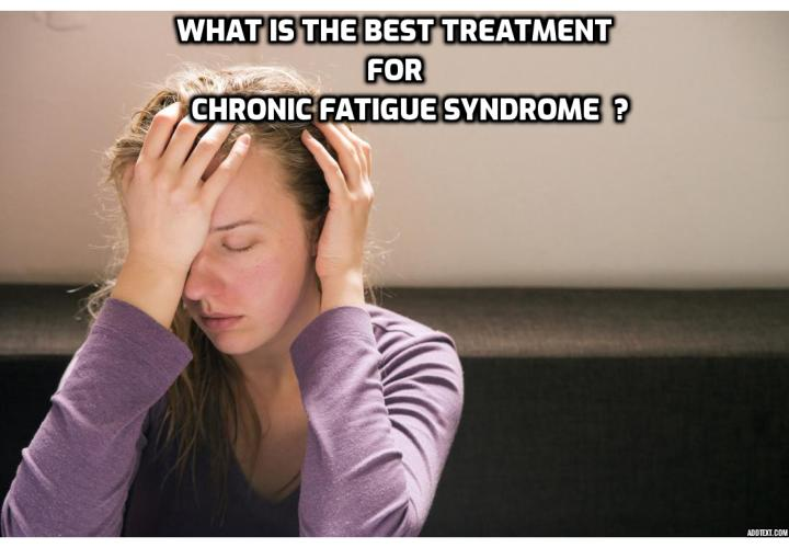Chronic Fatigue Syndrome Causes Symptoms and Treatment – Is CFS a Disability? Chronic Fatigue Syndrome Causes Symptoms and Treatment – For the thousands of individuals who currently suffer from Chronic Fatigue Syndrome (CFS), the causes of this mysterious illness remain a mystery.  Reputable medical institutions, including the Centers for Disease Control have launched research efforts into discovering the reasons why some individuals contract CFS and what can be done to alleviate the symptoms.