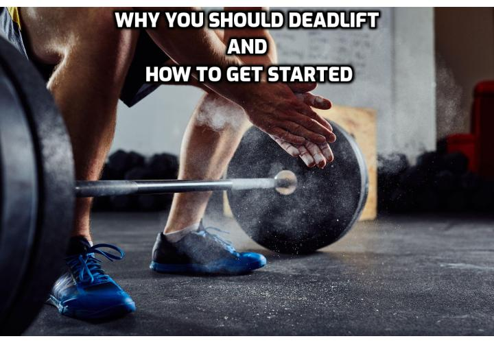 Why You Should Add Deadlift for Your Bodybuilding Routine? The deadlift is the most important compound exercise next to the squat because it activates virtually every muscle in your body with the heaviest weights possible. Secondly, they will teach you to pick things up off the ground with a straight back; this will prevent injuries like hernias.
