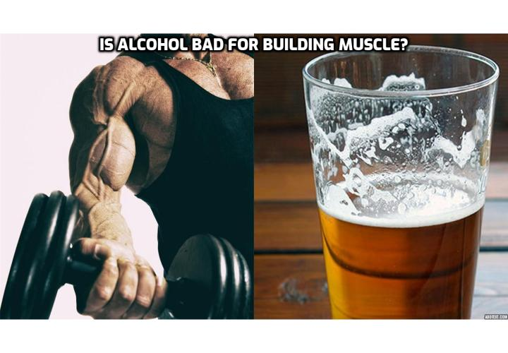 Alcohol and bodybuilding are just not a good match. If you want to truly take the bodybuilding lifestyle seriously, I recommend reinventing your social life a little by keeping alcohol consumption at a bare minimum.