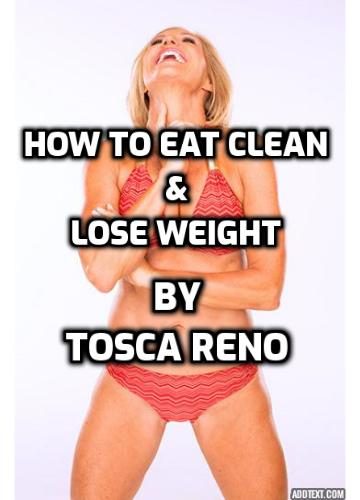 """How to Eat Clean and Lose Weight According to Tosca Reno? Tosca Reno is the New York Times best-selling author behind """"Your Best Body Now"""" and the """"Eat-Clean Diet"""" series. She is also a certified Nutritional Therapy practitioner. Tosca was awarded a 2012 bodybuilding bikini award at the age of 53. She is not a vegetarian bodybuilder. However, she is a great inspiration to the world of bodybuilding and fitness, especially for women over forty."""