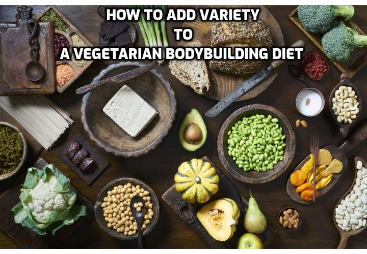 Routine can get boring unless we integrate some variety into the equation, and a vegetarian bodybuilding diet is something we can certainly spice up. Believe it or not, most vegetarian and vegan bodybuilders have more diversity in their diets than their meat-eating friends. Let's explore some of the ways you can avoid diet boredom as a vegetarian athlete. Read on to find out more.
