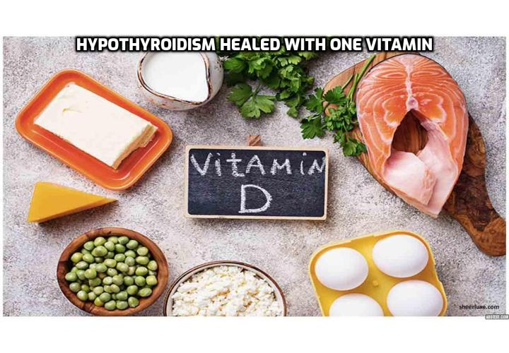 How to Cure Your Hypothyroidism by Tackling its Underlying Causes? A new study published in the journal BMC Endocrine Disorders reveals one cause of all types of hypothyroidism. And it's all about one cheap vitamin that you may even be able to get for free that can be of help to sufferers of hypothyroidism.