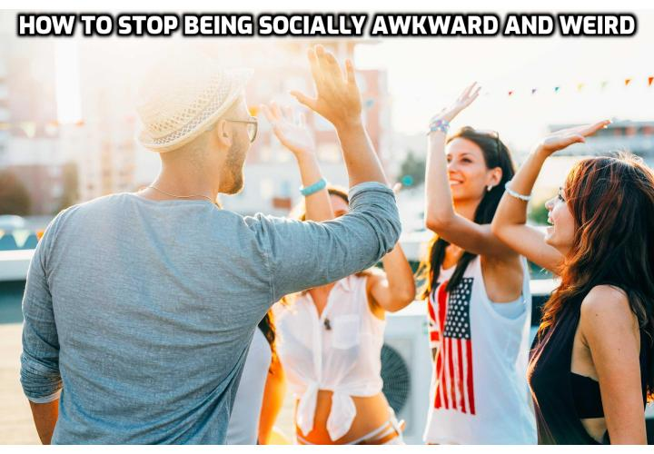 How to stop being socially awkward and weird? Revealing here are 6 ways to help you become less socially awkward. Read on to find out more.