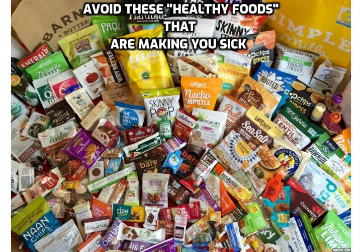 "It's amazing how much unhealthy food we can purchase at the store. And of course, there are many healthy choices too. But there are many ""healthy"" foods with hidden dangers. It's best to be educated and check into the foods we eat. Here's some of the foods that are making you sick."
