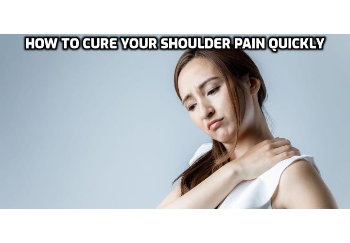 Do you want to cure your shoulder pain quickly? All it takes is a special set of stretches and exercises designed to restore range of motion, flexibility, loosen up your shoulder, promote regrowth and restoration of damaged tissues and ultimately: relieve the pain in your shoulder. Just spend a few minutes a day, probably in the morning before work, going through a simple routine of simple stretching and gentle arm exercises (no treadmills or 100lb dumbbells here!), and you'll be pain free in no time.