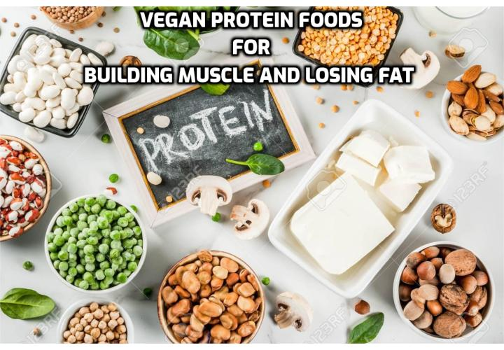 Vegan bodybuilders need complete proteins in most of their meals. As long as you keep your meals varied with proteins, complete or not, collectively they will fulfill your amino acid needs. There are plenty of ways to meet your protein needs as a vegan bodybuilder. Here are some vegan protein foods for building muscle and losing fat.