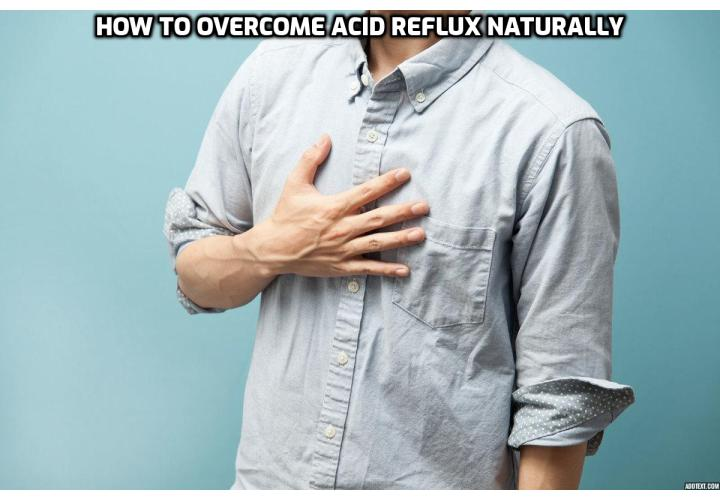Fatal Acid Reflux – Thousands Die Every Year. The good news is that my friend and senior writer here at Blue Heron Health News, Scott Davis, has discovered an extremely simple method that works for pretty much everybody to overcome acid reflux naturally. Read on to find out more.