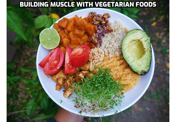 Vegetarian Bodybuilding Foods for Building Muscle - A well-planned, protein-rich diet that's high in calories can largely help with muscle development. Whole grains, legumes, seeds, and nuts as well as certain fruits and vegetables are the best nutrient sources for vegans and vegetarians.